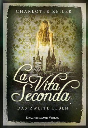 Bucheinband:La Vita Seconda - Das zweite Leben