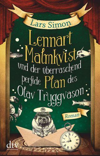 Bucheinband:Lennart Malmkvist und der überraschend perfide Plan des Olav Tryggvason : Roman