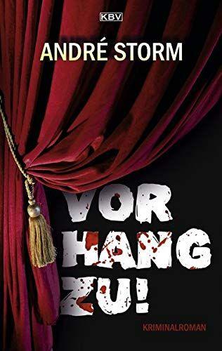 Bucheinband:Vorhang zu! : Kriminalroman