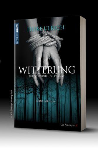 Bucheinband:WITTERUNG - LAUF SO SCHNELL DU KANNST