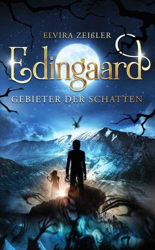 Bucheinband:Edingaard - Gebieter der Schatten : Schattenträger-Saga 1