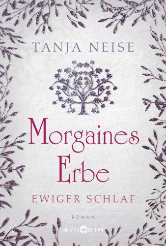 Bucheinband:Morgaines Erbe (Ewiger Schlaf, Band 1)