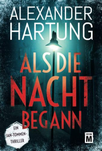 Bucheinband:Als die Nacht begann (Ein Jan-Tommen-Thriller, Band 7)