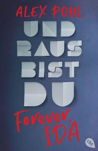 Bucheinband:Forever Ida - Und raus bist du