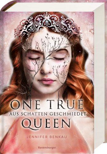 Bucheinband:One True Queen, Band 2: Aus Schatten geschmiedet