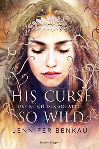 Bucheinband:Das Reich der Schatten, Band 2: His Curse So Wild