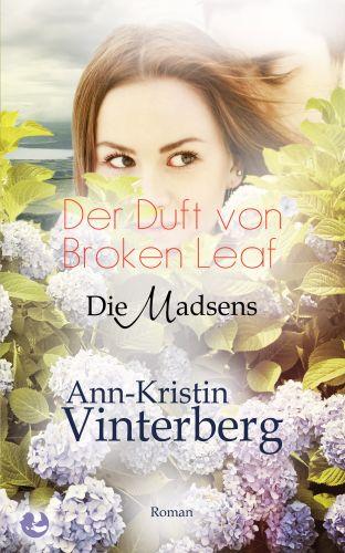 Bucheinband:Der Duft von Broken Leaf