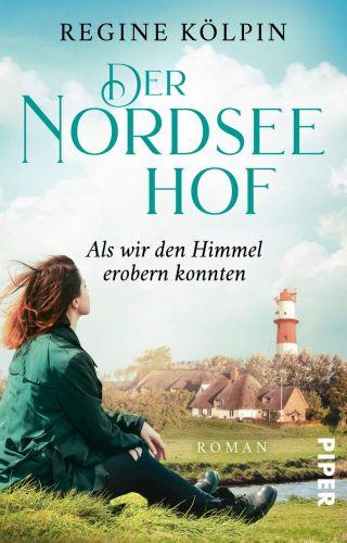 Bucheinband:Der Nordseehof – Als wir den Himmel erobern konnten (Der Nordseehof 3)