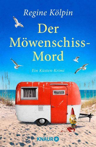 Bucheinband:Der Möwenschiss-Mord: Ein Küsten-Krimi (Ino Tjarks & Co ermitteln, Band 2)