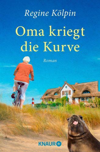 Bucheinband:Oma kriegt die Kurve: Roman (Omas für jede Lebenslage)