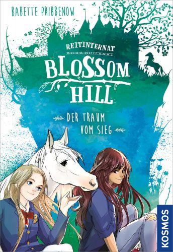 Bucheinband:Reitinternat Blossom Hill: Der Traum vom Sieg (Band 2)