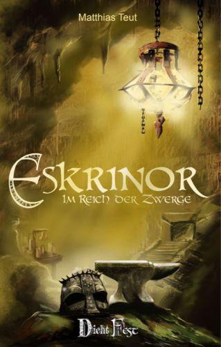 Bucheinband:Eskrinor - Im Reich der Zwerge