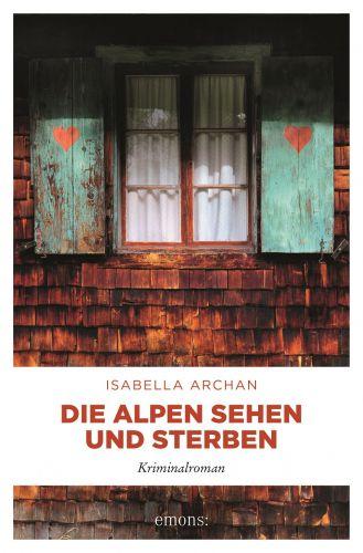 Bucheinband:Die Alpen sehen und sterben