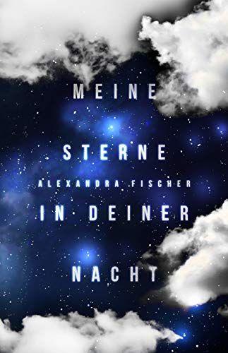 Bucheinband:Meine Sterne in deiner Nacht