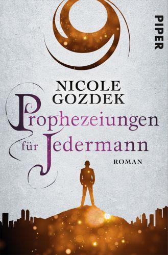 Bucheinband:Prophezeiungen für Jedermann : Roman