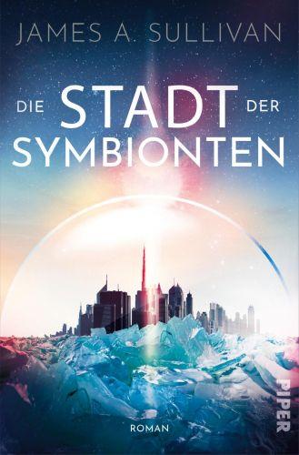 Bucheinband:Die Stadt der Symbionten : Roman