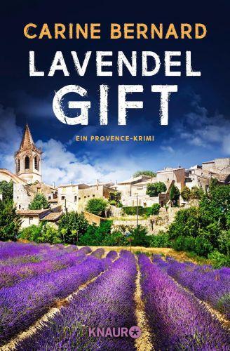 Bucheinband:Lavendel-Gift : ein Provence-Krimi