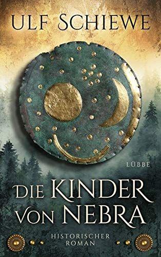 Bucheinband:Die Kinder von Nebra : Historischer Roman